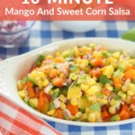 Mango and Corn Salsa Recipe