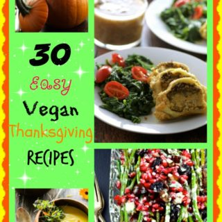 30 Easy Vegan Thanksgiving Recipes to WoW Your Guests